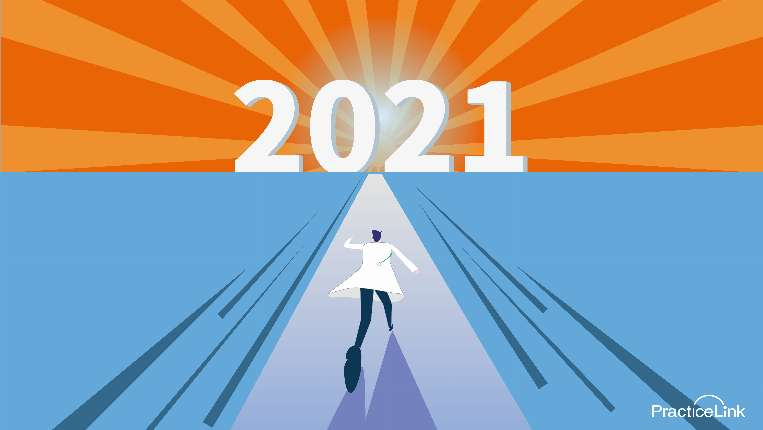 Physicians share resolutions heading into 2021.